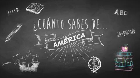 ¿Cuánto sabes de Latinoamérica?
