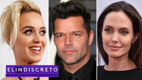 #ElIndiscreto Katy Perry, Ricky Martin y Angelina Jolie