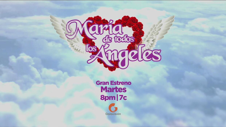 María de Todos los Ángeles segunda temporada