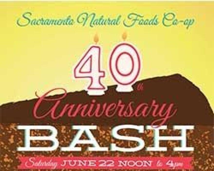 40 th Annual Bash    Sacramento Food Co-op - 28th Street & R Street, Sac...