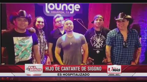 Hijo del cantante de Grupo Siggno está hospitalizado