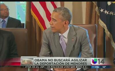 Obama no buscará agilizar la deportación de menores.