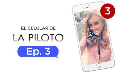 El celular de La piloto Capítulo 3