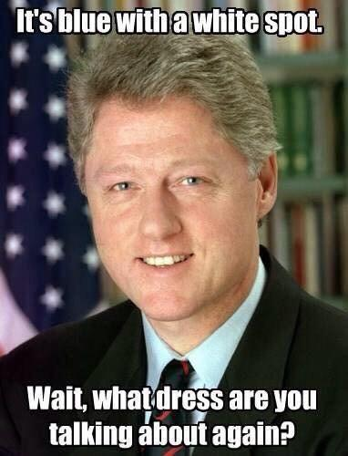 ¡Ay Bill Clinton, contrólate!