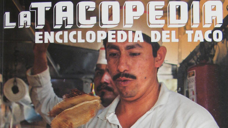 La Tacopedia, Enciclopedia del Taco