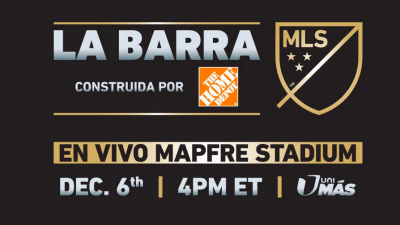 La Barra MLS The Home Depot UniMás