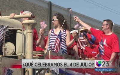 ¿Qué celebramos el 4 de julio?