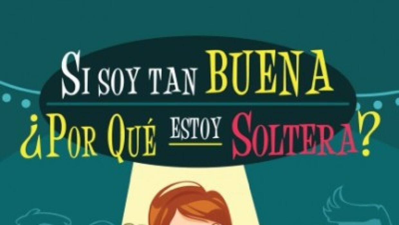 María Marín - Si Soy Tan Buena ¿Por Qué Estoy Soltera?