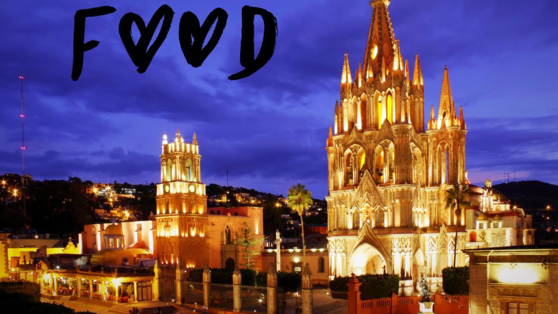 San Miguel de Allende para foodies