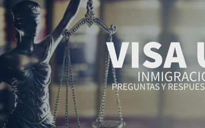 Preguntas y respuestas sobre la Visa U 'familiares y víctimas de crímene...