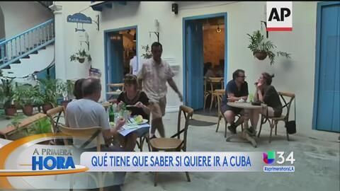 Lo que debes saber si deseas viajar a Cuba