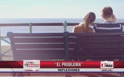 Reflexión: El problema