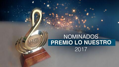 Nominados Premio Lo Nuestro 2017