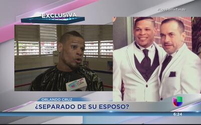 Orlando 'Fenómeno' Cruz ¿en proceso de separación de su pareja?