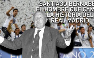 El Clásico: Santiago Bernabéu, el presidente que cambió la historia del...
