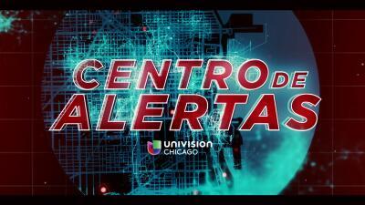 Centro de alertas de Univision Chicago