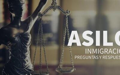 ¿Qué es el asilo? y ¿cuáles son sus requisitos en Estados Unidos?