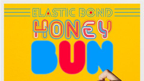 Portada del disco Honey Bun de Elastic Bond.
