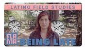 Perception of Time: Latino Field Studies