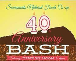 40 th Annual Bash    Sacramento Food Co-op - 28th Street & R Street, Sac...