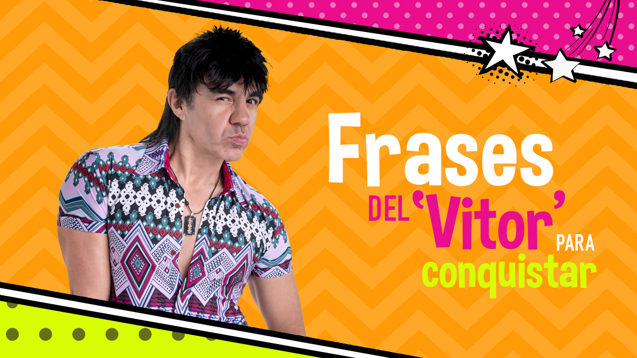 Frases Del Vitor Para Conquistar Univision