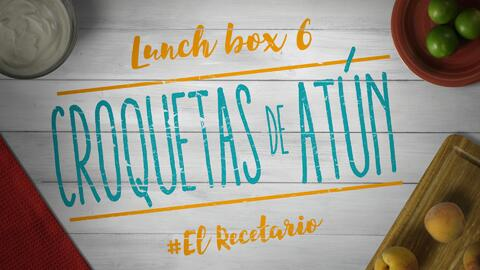 Croquetas de atún + yogurt (Día 6) - 23 ideas para lunch boxes #ElRecetario