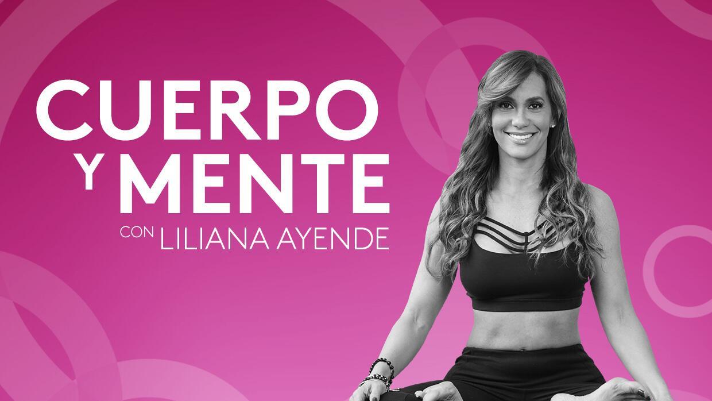 Cuerpo y mente, con Liliana Ayende - Podcast