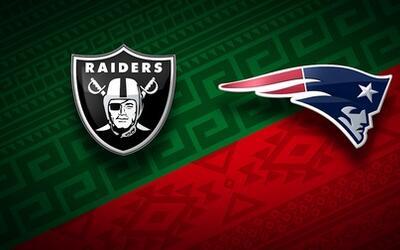 Patriots vs. Raiders | La NFL en México, otra vez