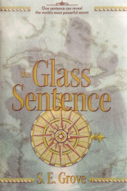 THE GLASS SENTENCE - Una mezcla de magia y ciencia se combinan con un en...