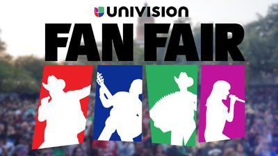 Univision Fan Fair Line-up & Info