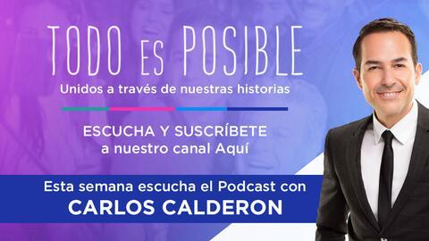 Carlos Calderón, Todo Es Posible