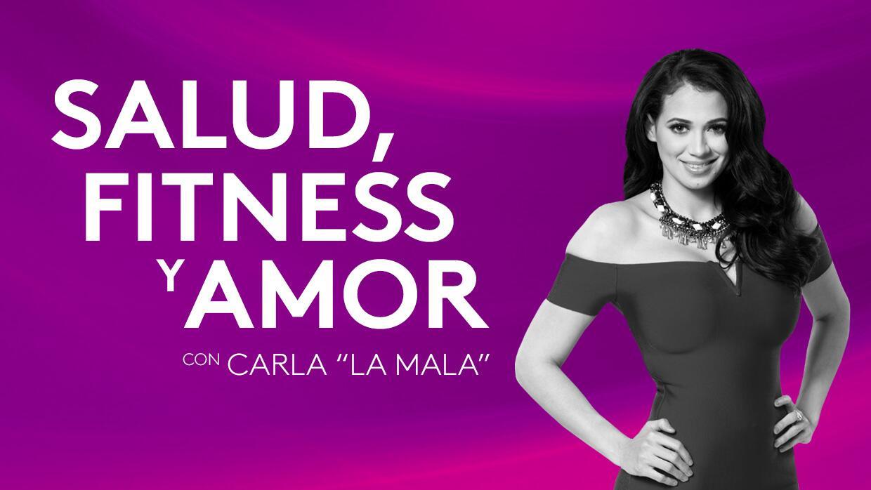 Salud, fitness y amor, con Carla 'La Mala' - Podcast