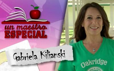 Un Maestro Especial 2017: Gabriela Kilianski