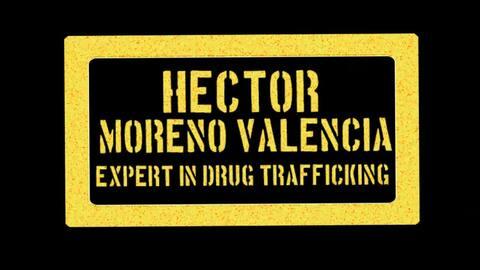 Hector Moreno Valencia on El Chapo Guzman