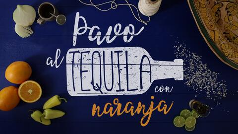 Pavo al tequila con naranja - El Recetario con #TwistLatino