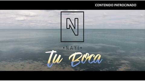 Nayi - Tu Boca