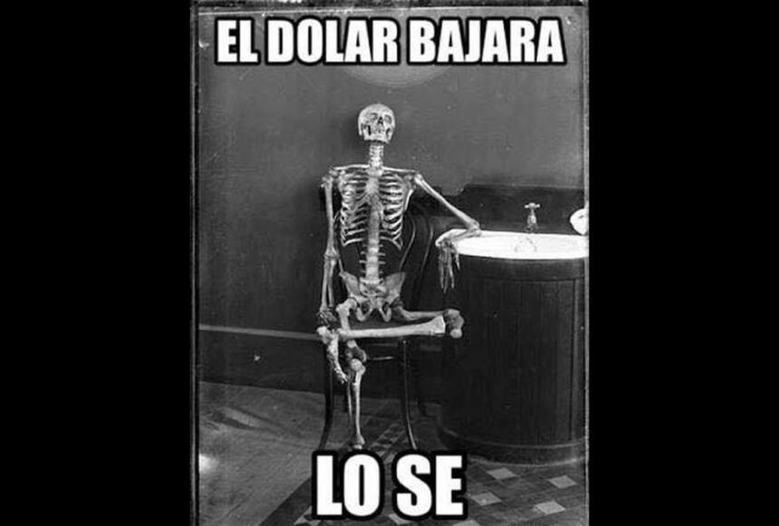 El dólar bajará, lo sé.