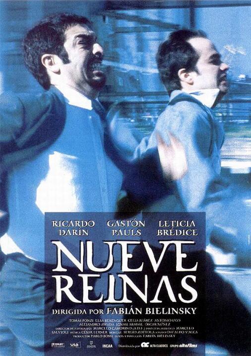 Nueve reinas(2000), ArgentinaDirector: Fabián BielinskyReparto: Ricardo...