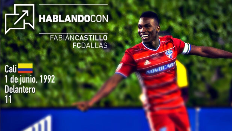 Hablando con Fabián Castillo, de FC Dallas