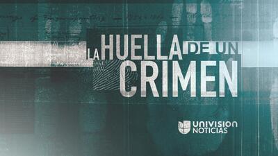 La huella de un Crimen