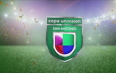 ¡No dejes pasar Copa Univision San Antonio!