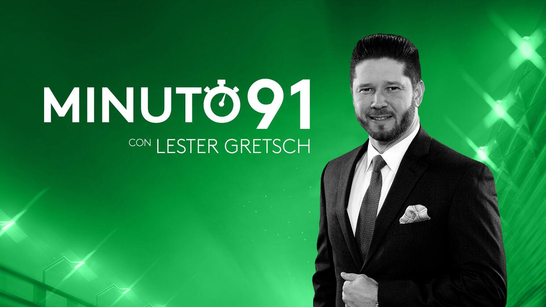 Minuto 91, con Lester Gretsch - Podcast