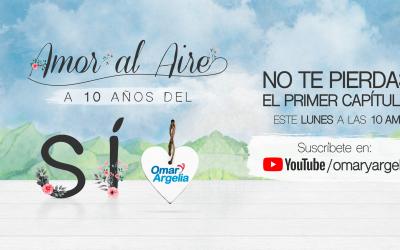 Amor al aire a 10 años del Si, la nueva serie de Omar y Argelia promo img