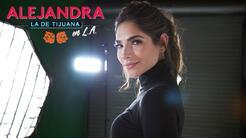 """Trailer Alejandra la de Tijuana en Los Ángeles: """"Soy una persona agradec..."""
