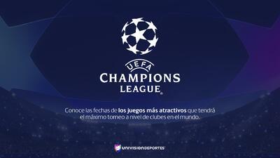 ¡Imperdibles! Estos son los juegos más atractivos de la UEFA Champions League